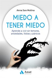 Libro Miedo A Tener Miedo