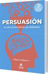 Libro Persuasion : El Arte De Influir En Las Personas