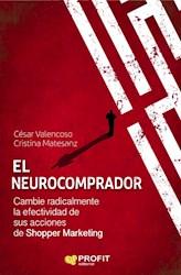 Libro El Neurocomprador: Cambie Radicalmente La Efectividadde Sus Acciones De Sho
