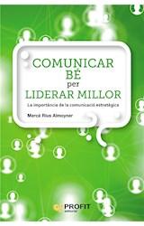 E-book Comunicar bé per liderar millor