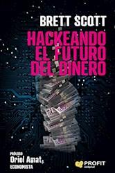 Libro Hackeando El Futuro Del Dinero