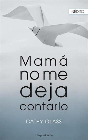 E-book Mamá No Me Deja Contarlo