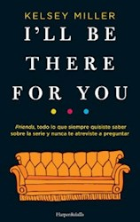 Libro I'Ll Be There For You