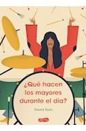 Papel QUE HACEN LOS MAYORES DURANTE EL DIA (ILUSTRADO) (CARTONE)