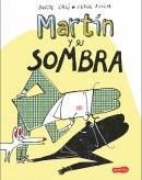 Papel MARTIN Y SU SOMBRA (ILUSTRADO) (CARTONE)