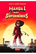 Papel MANUAL PARA SUPERHEROES 1 EL LIBRO MAGICO