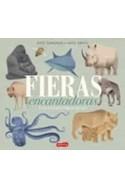 Papel FIERAS ENCANTADORAS (ILUSTRADO) (CARTONE)