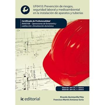 Papel Prevención De Riesgos, Seguridad Laboral Y Medioambiental En La Instalación De Aparatos Y Tuberías.