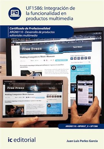 E-book Integración De La Funcionalidad En Productos Multimedia. Argn0110