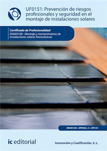 E-book Prevención De Riesgos Profesionales Y Seguridad En El Montaje De Instalaciones Solares. Enae0108