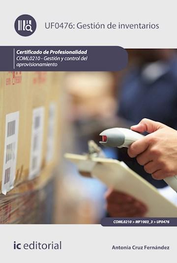 Papel Gestión De Inventarios. Coml0210 - Gestión Y Control Del Aprovisionamiento