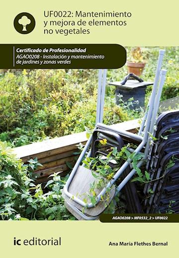 Papel Mantenimiento Y Mejora De Elementos No Vegetales. Agao0208 - Instalación Y Mantenimiento De Jardines