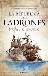 Libro La Republica De Los Ladrones