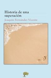 Libro Historia De Una Superacion