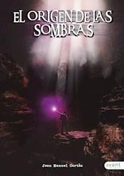 Libro El Origen De Las Sombras