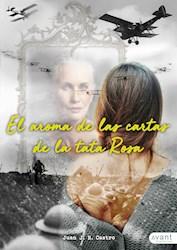 Libro El Aroma De Las Cartas De La Tata Rosa