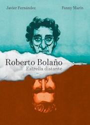 Libro Roberto Bolaño : Estrella Distante ( Novela Grafica )