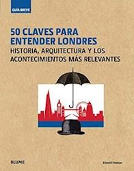 Libro 50 Claves Para Entender Londres