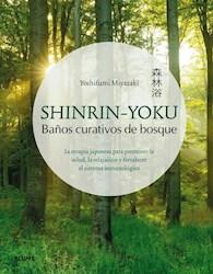 Libro Shinrin-Yoku  Baños Curativos De Bosque