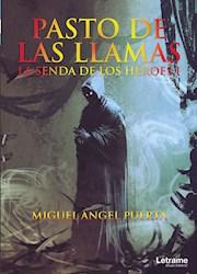 Libro Pasto De Las Llamas (La Senda De Los Heroes I)