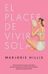 Libro El Placer De Vivir Sola
