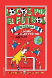 Libro Locos Por El Futbol : Temporada 2