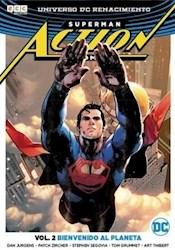 Libro Bienvenido Al Planeta ( Volumen 2 De Superman Action Comics )