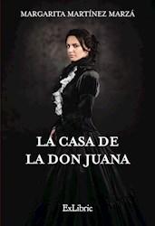 Libro La Casa De La Don Juana