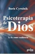 Papel PSICOTERAPIA DE DIOS LA FE COMO RESILIENCIA (RUSTICA)