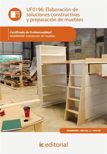 E-book Elaboración De Soluciones Constructivas Y Preparación De Muebles. Mamr0408