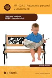 Libro Autonomia Personal Y Salud Infantil. Ssc322_3 - E