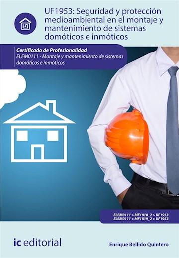 E-book Seguridad Y Protección Medioambiental En El Montaje Y Mantenimiento De Sistemas Domóticos E Inmóticos. Elem0111
