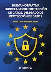 Libro Nueva Normativa Europea Sobre Proteccion De Datos