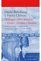 Papel DIALOGOS SOBRE MUSICA Y TEATRO: TRISTA E ISOLDA