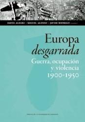 Papel Europa Desgarrada: Guerra, Ocupación Y Violencia 1900-1950