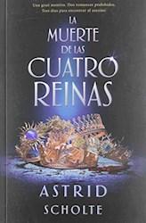 Libro La Muerte De Las Cuatro Reinas