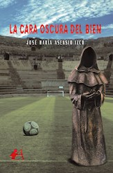 Libro La Cara Oscura Del Bien