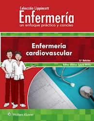 E-book Colección Lippincott Enfermería. Un Enfoque Práctico Y Conciso: Enfermería Cardiovascular, 3.ª