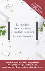 Libro Lo Que Dice La Ciencia Sobre El Cuidado De La Piel