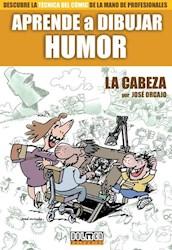 Libro Aprende A Dibujar Humor