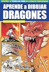 Papel Aprende A Dibujar Dragones Y Otras Criaturas Legendarias