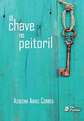 Libro Chave No Peitoril, A
