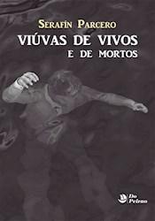 Libro Viuvas De Vivos E De Mortos