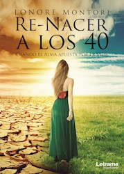 Libro Re-Nacer A Los 40. Cuando El Alma Apuesta Por La V