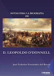 Libro Notas Para La Biografia De D. Leopoldo O'Donnel