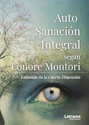 Libro Auto Sanacion Integral Segun Lonore Montori. Ent