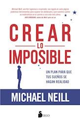 Libro Crear Lo Imposible