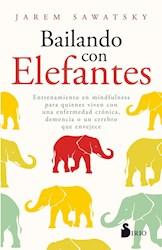 Libro Bailando Con Elefantes