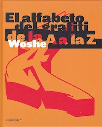 Libro El Alfabeto Del Grafiti De La A A La Z