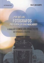 Libro Por Que Los Fotografos Prefieren Los Dias Nublados ?